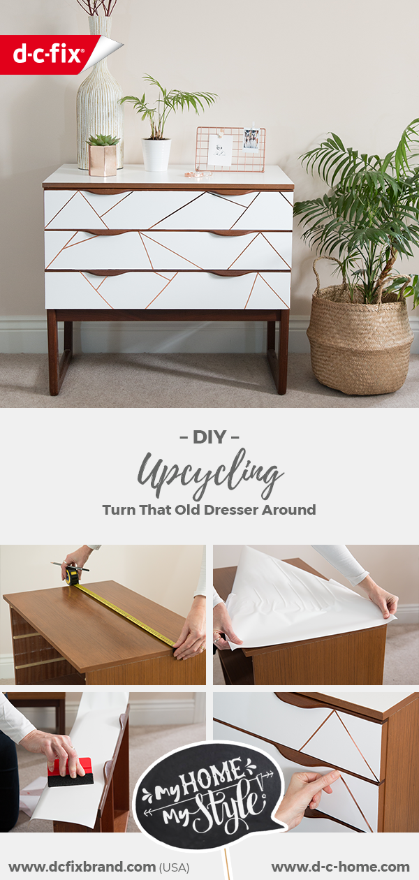 Upcycling: A new look for your old dresser with d-c-fix®